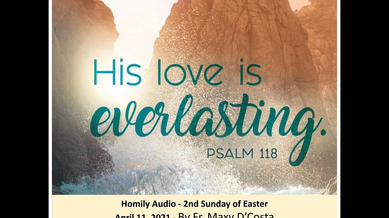 Apr. 11, 2021 - 2nd Sunday of Easter - Fr. Maxy D'Costa (audio)