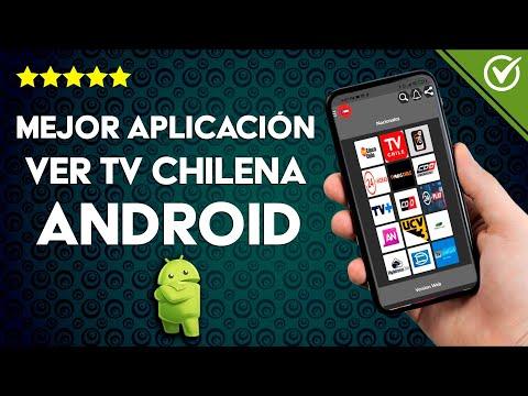 Cuál es la Mejor Aplicación en Android para ver la TV Chilena