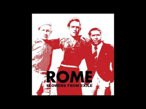 Rome - Flowers from Exile [Full Album] thumb