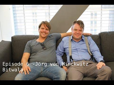 Going from Fiat Money to Bitcoin: Jörg von Minckwitz of Bitwala (2 of 4)
