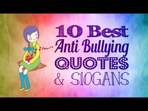 Anti Bullying Quotes Enchanting Anti Bullying Quotes And Slogans YouTube