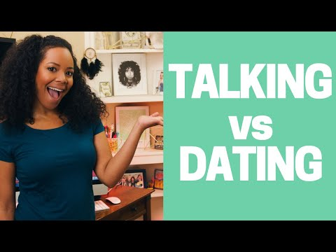 just talking not dating