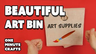 BEAUTIFUL ART BIN - One Minute Crafts