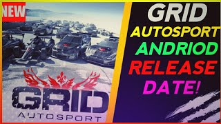 NEW GAME!!Grid Autosport Andriod Official Release Date!