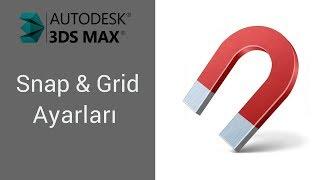 3D Max Snap Ve Grid Ayarları Nasıl Olmalı? [Nokta Yakalama, Snap Toggle ve Snap Yakalamama Sorunu]