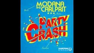 Modana ft. Carlprit - Party Crash [HQ]