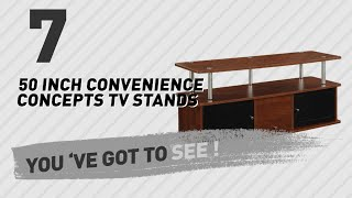50 Inch Convenience Concepts TV Stands // New & Popular 2017