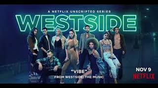 Westside Cast – Vibe (feat. Taz Zavala, Leo Gallo & Arika Gluck) [Official HD Audio ]