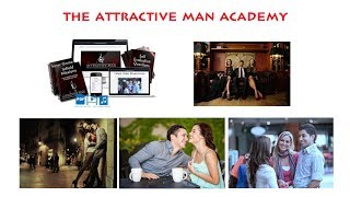 The Attractive Man Academy Review-Does It really 100% Work or Scam?