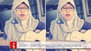 Marya Isma - CIDRO - Didi Kempot