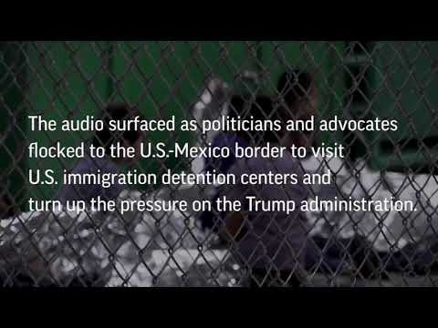 Recording captures crying children at migrant detention center: A.M. News Links