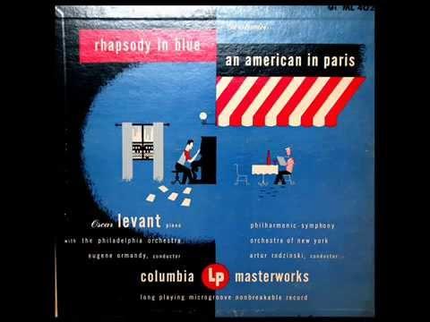 Gershwin  Oscar Levant, 1945: Rhapsody In Blue Complete  Eugene Ormandy  Original Columbia LP
