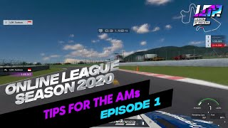 LOR ONLINE LEAGUE SEASON 2020 - TIPS FOR THE AMs(EPISODE 1 OF 3)