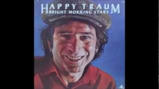 Happy Traum - I Shall Be Released