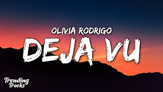 Download Olivia Rodrigo - deja vu (Clean - Lyrics)