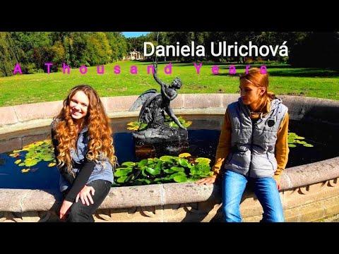 DANIELA ULRICHOVÁ - A Thousand Years / Twilight - Caver (Carter Burwell, Christina Perri)