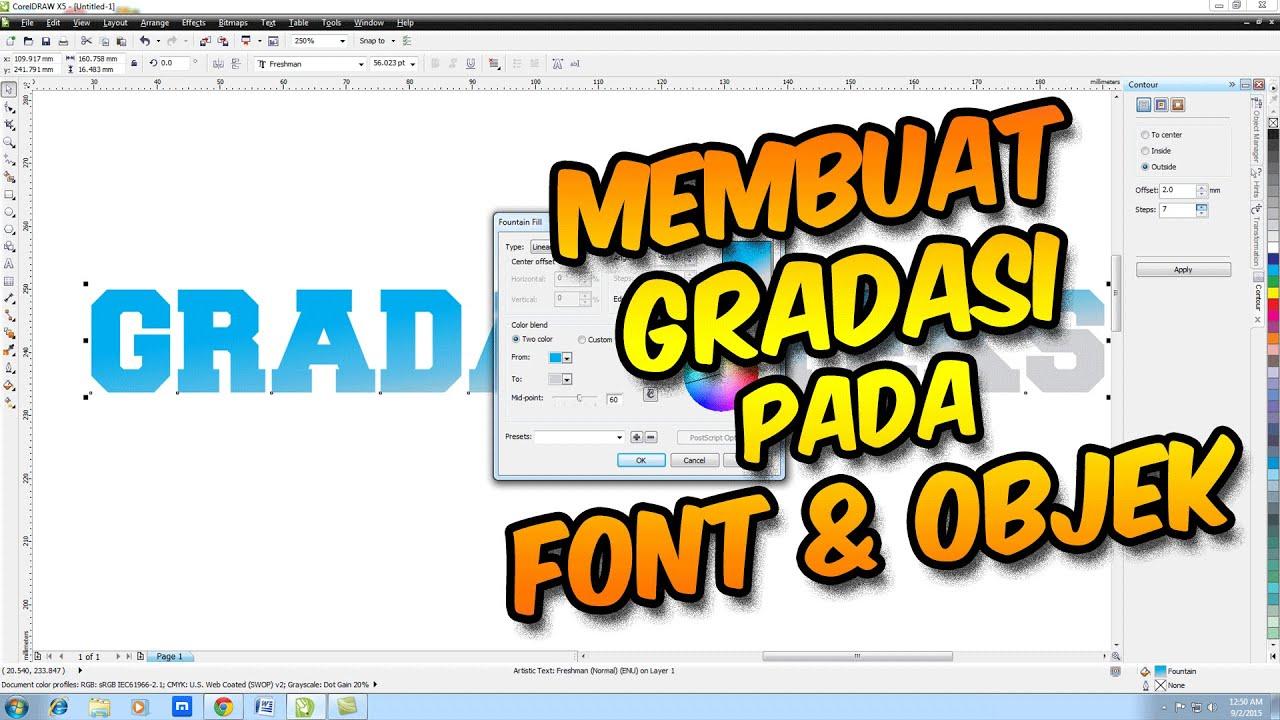 Tutorial Coreldraw Cara Membuat Gradasi Pada Font Dan Objek Di