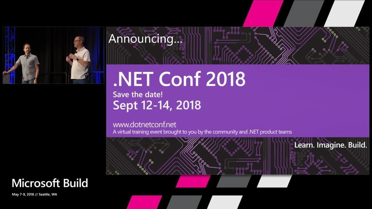 .NET Overview & Roadmap : Build 2018