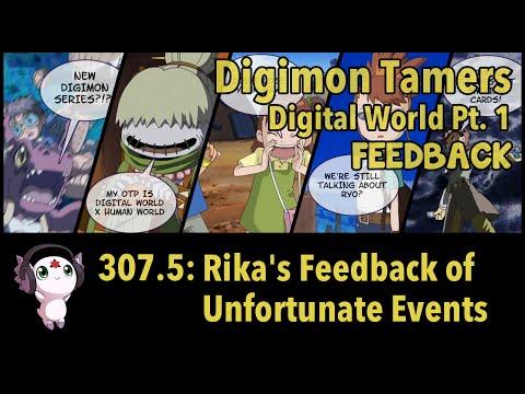 "Digimon Tamers: Digital World Pt. 1 (Feedback)   307.5: ""Rika's Feedback of Unfortunate Events"""