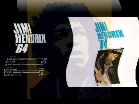 JIMI HENDRIX '64 : SHE WENT TO BED WITH MY GUITAR
