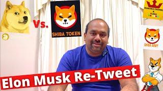 Shiba InuElon Musk Re-TweetDOGE Vs DOGE-killerCryptocurrency UpdatesDharsika Channel and Vlogs
