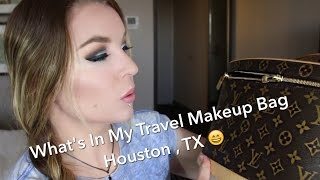 What's in My Travel Makeup Bag : Houston, TX