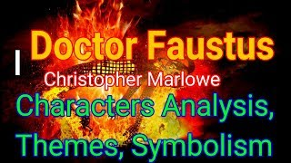 Doctor Faustus By Christopher Marlowe Characters, Themes, Symbolism