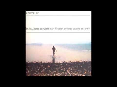 L. Pierre - Dip (full album)