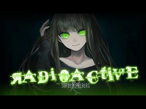 ◤Nightcore◢ ↬ Radioactive [FEMALE VERSION | lyrics]