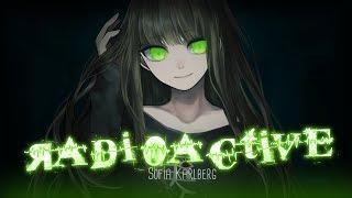 ◤nightcore◢ ↬ radioactive female version lyrics