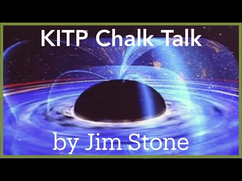Jim Stone: From Accreting Black Holes to Merging Galaxies: Computers Revolutionize Astrophysics