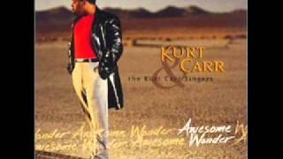 We offer You Praise   Kurt Carr