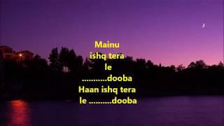 Lae Dooba Karaoke with Lyrics