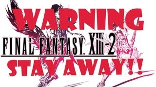 Final Fantasy XIII-2 Rant: ABSOLUTE TRASH