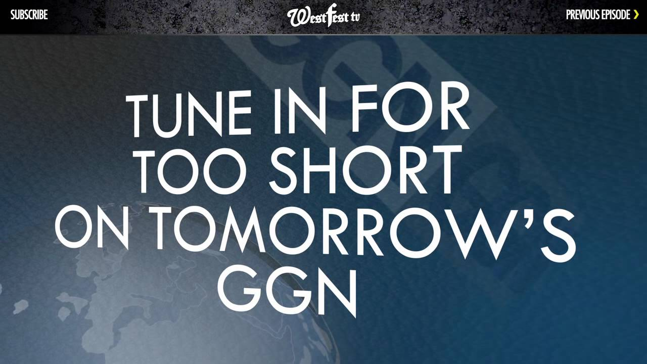 New GGN W/ Too Short — Preview