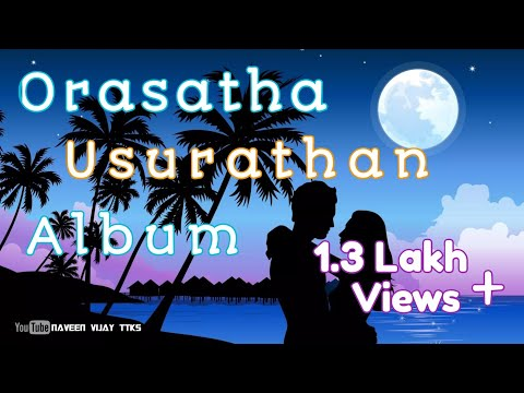 Orasadha-Usurathan-Album-song