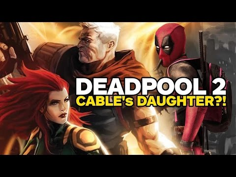 Deadpool 2 Teases Cable's Daughter: Hope Summers