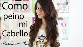 Como me peino  | Fashion Riot