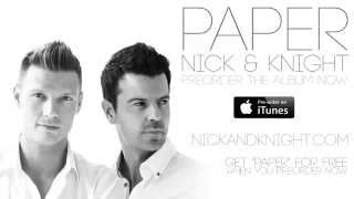 "Nick & Knight ""Paper"" (Audio)"