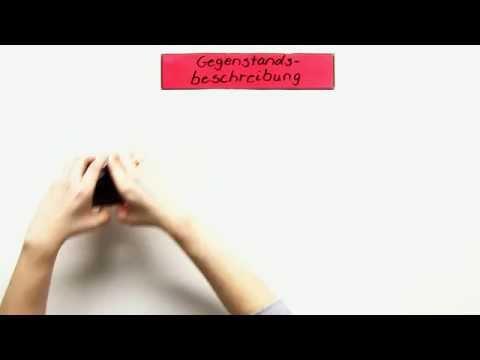 Deutsch Textformen: Die Gegenstandsbeschreibung | Deutsch | Textsorten und Aufsatz von YouTube · Dauer:  2 Minuten 19 Sekunden  · 3.000+ Aufrufe · hochgeladen am 29.03.2014 · hochgeladen von sofa Deutsch