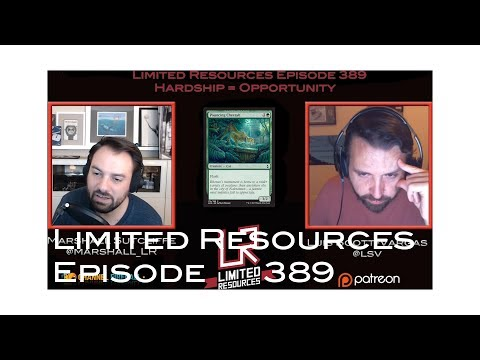 Limited Resources 389 – Hardship = Opportunity
