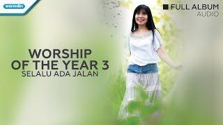 Worship Of The Year Vol.3-Selalu Ada Jalan - Herlin Pirena (Audio full album)