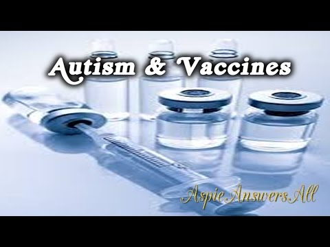 Autism & Vaccines/Is there a  Link?//AspieAnswersAll