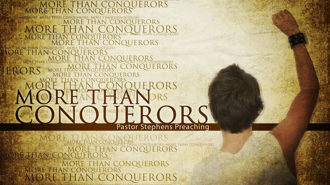 More Than Conquerors 09182016 Am The Door Christian