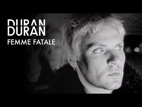 Duran Duran - Femme Fatale (Official Music Video)