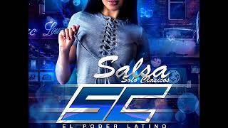 Salsa Solo Clasicos SC El Poder Latino Dj Gustavo Escudero Ft Dj Larry Mariño