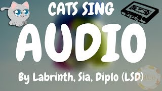 Cats Sing Audio feat. Sia, Diplo, Labrinth by LSD | Cats Singing Song