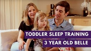 Toddler sleep training - Rob, Helen & Belle 3 years old
