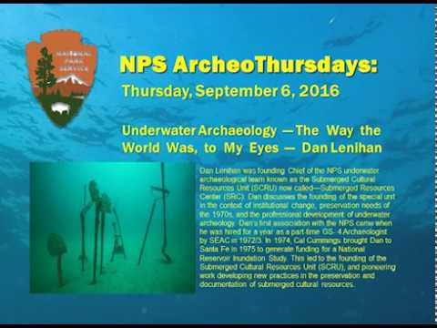 Download Underwater Archaeology—The Way the World Was, to My Eyes: Dan Lenihan