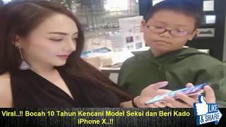 Viral..!! Bocah 10 Tahun Kencani Model Seksi dan Beri Kado iPhone X..!!